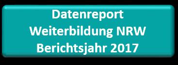Download (PDF, 3.6MB) Datenreport Weiterbildung NRW Bj 2017