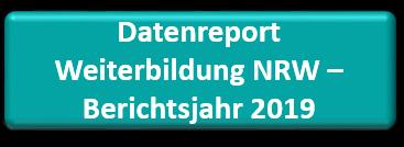 Download Datenreport Weiterbildung NRW Bj 2019 (PDF, 6MB)